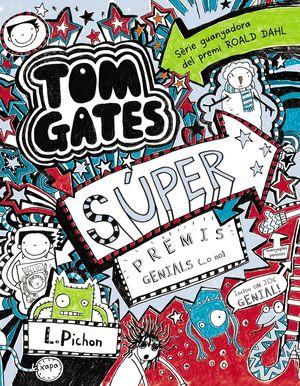 TOM GATES - SÚPER PREMIS GENIALS (...O NO)