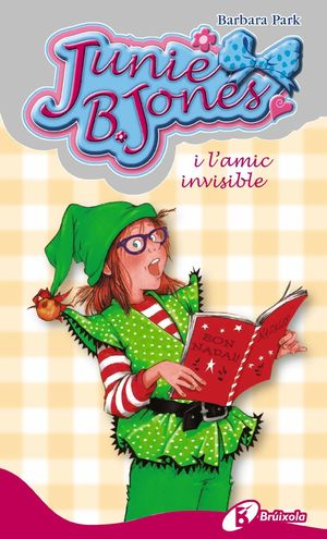 JUNIE B. JONES I L ´ AMIC INVISIBLE