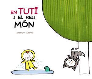 EN TUTÍ I EL SEU MÓN