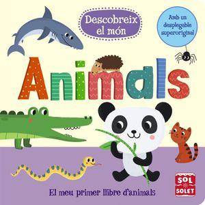 DESCOBREIX EL MÓN: ANIMALS