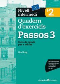 PASSOS 3 QUADERNS D'EXERCICIS NIVELL INTERMEDI (I2