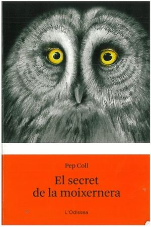 EL SECRET DE LA MOIXERNERA