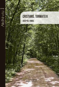 CRISTIANS, TANMATEIX