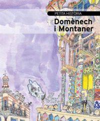 DOMENECH I MONTANER, PETITA HISTORIA DE