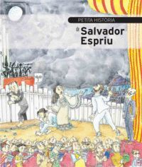 PETITA HISTÒRIA DE SALVADOR ESPRIU