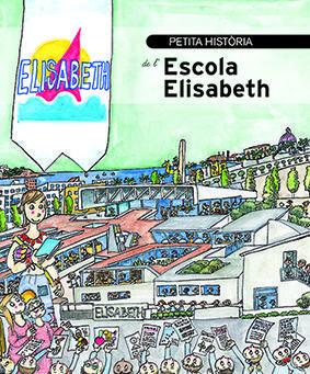 PETITA HISTÒRIA DE L'ESCOLA ELISABETH DE SALOU