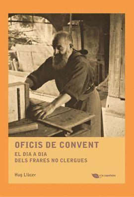 OFICIS DE CONVENT