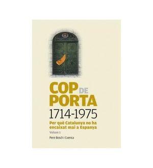 COP DE PORTA 1714-1975 VOL.1