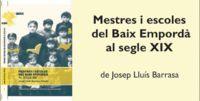 MESTRES I ESCOLES DEL BAIX EMPORDÀ AL SEGLE XIX