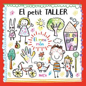 EL PETIT TALLER EL MEU MON