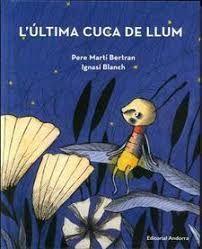 ULTIMA CUCA DE LLUM, L'